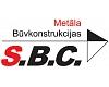 """""""S.B.C."""", SIA, Metālkonstrukciju ražotājs"""