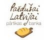 """""""Latvijas Samariešu apvienība"""", biedrība, Pārtikas Banka """"Paēdušai Latvijai"""""""