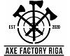 AXE FACTORY RIGA